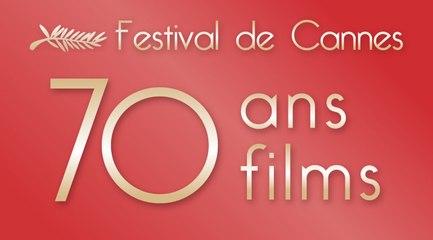 Histoires de Cinéma   FESTIVAL DE CANNES : 70 ANS, 70 FILMS   FilmoTV