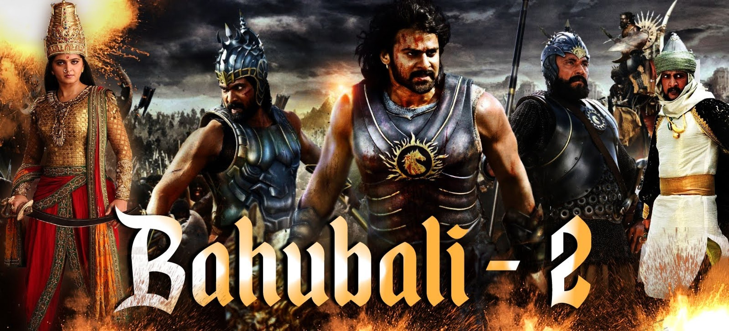 Bahubali 2 The Conclusion 2017 Hindi Video Dailymotion
