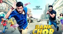 Bank Chor - Official Trailer - Riteish Deshmukh - Vivek Anand Oberoi - Rhea Chakraborty