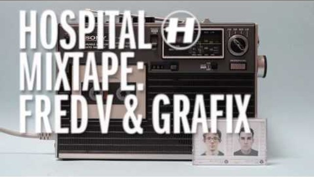 Hospital Mixtape: Fred V & Grafix - MiniMix