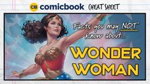 Facts You May NOT Know About Wonder Woman - ComicBook Cheat Sheet
