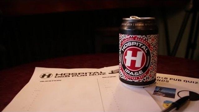 Hospital IPA&E - Tasting, Brewing & The Pub Quiz