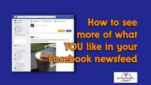Facebook Newsfeed Update - How To See Morgdgde Of What YOU Like in Y