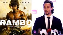 Tiger Shroff In RAMBO  Sylvester Stallone  FIRST LOOK  Tiger Shroff REACTS