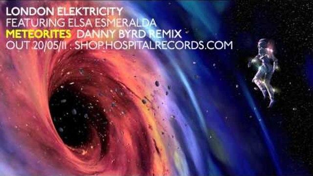 London Elektricity - Meteorites ft. Elsa Esmeralda (Danny Byrd Remix)