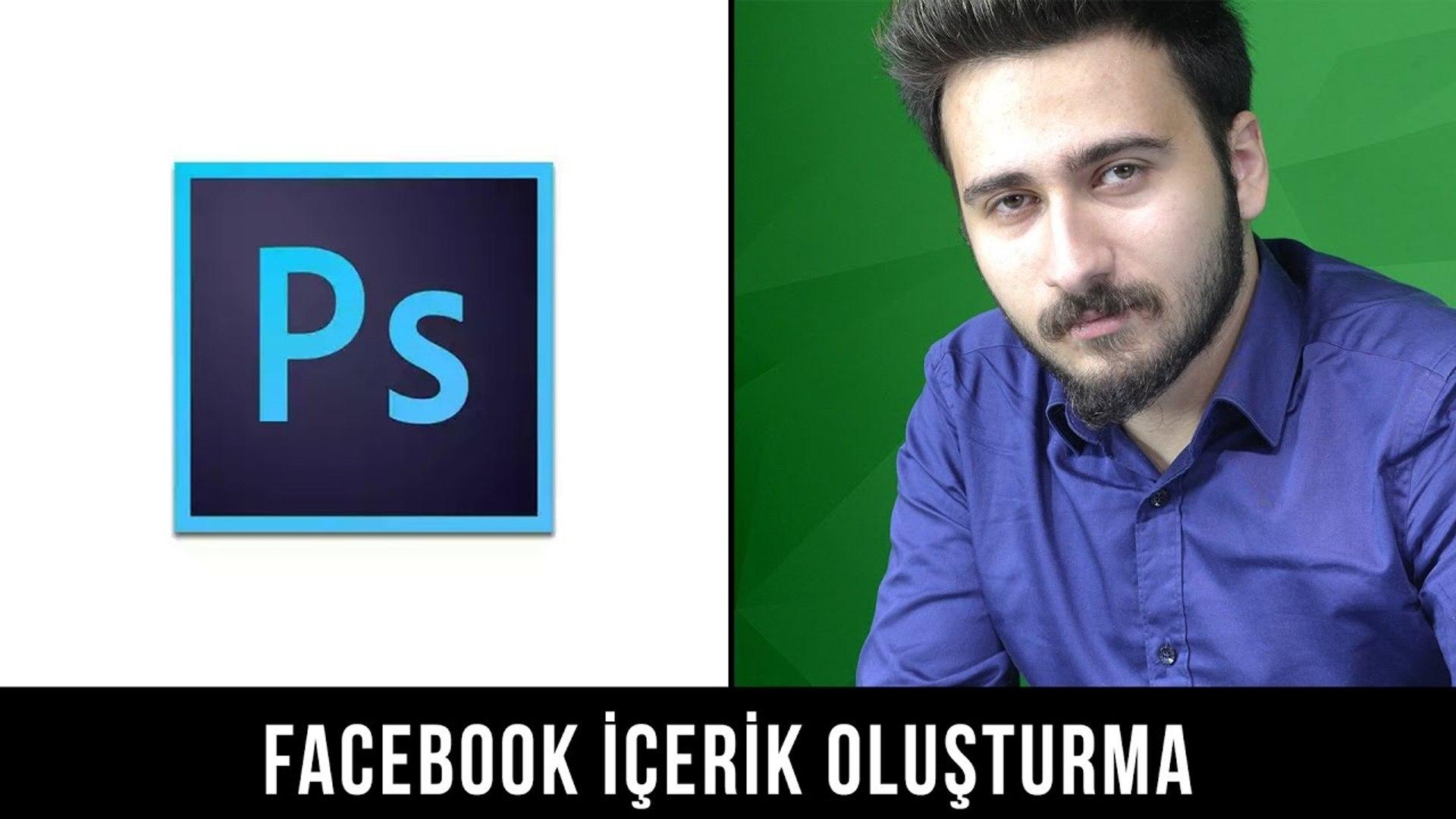 Facebook İçerik Oluşturma - Bölüm 1 - Facebook Eğitim Seti