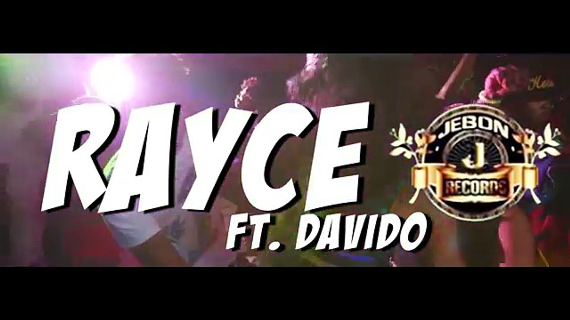 Rayce Ft Davido Wetin Dey Remix
