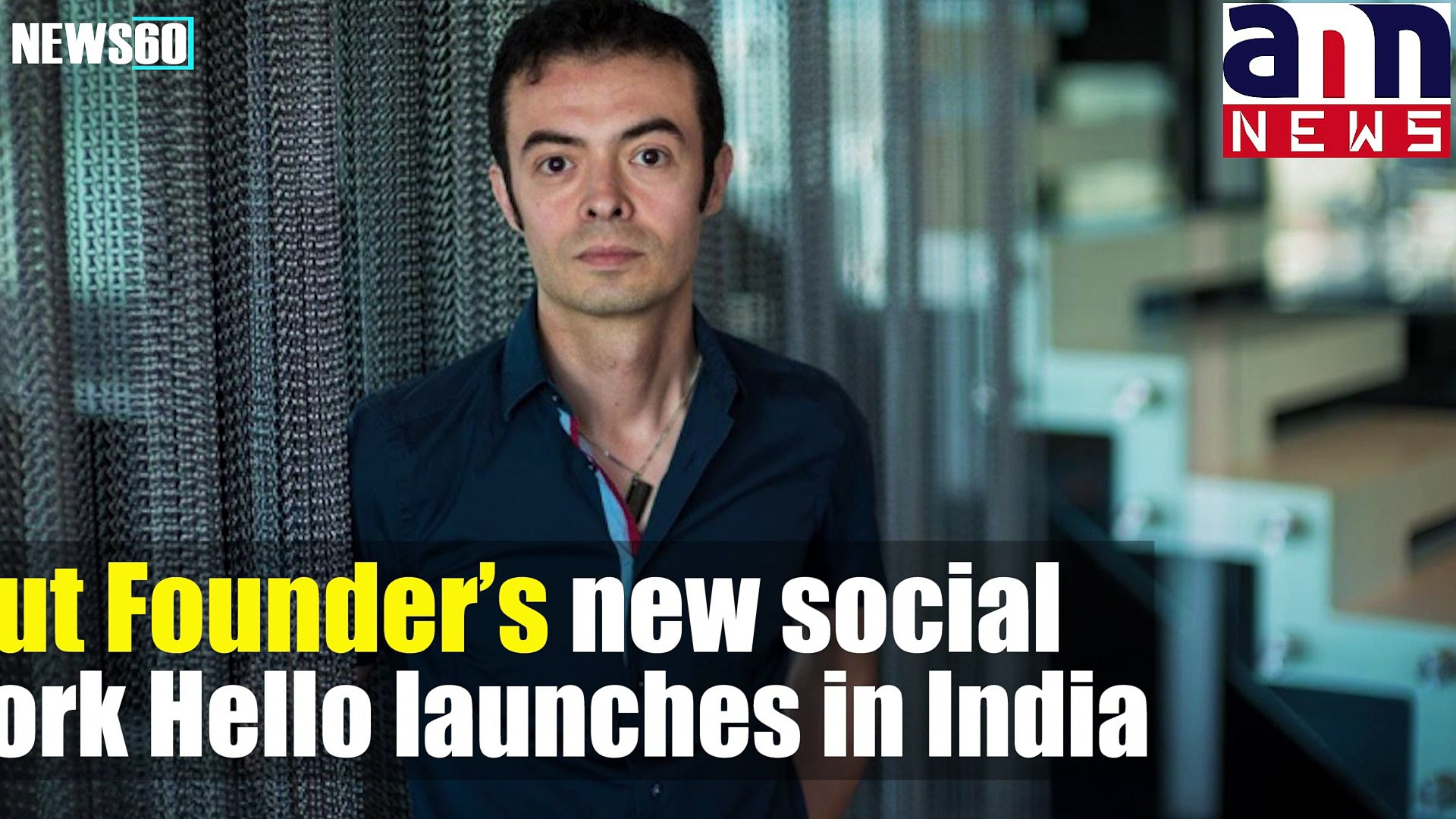 Orkut Founder's new social network Hello launches in India #AnnNewsTech  Subscribe To ANNNewsToday: