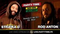 Straïka D et Rod Anton at Party Time Reggae Radio show - 21 MAI 2017