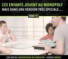 des enfants testent le Monopoly avec des règles un peu différentes...