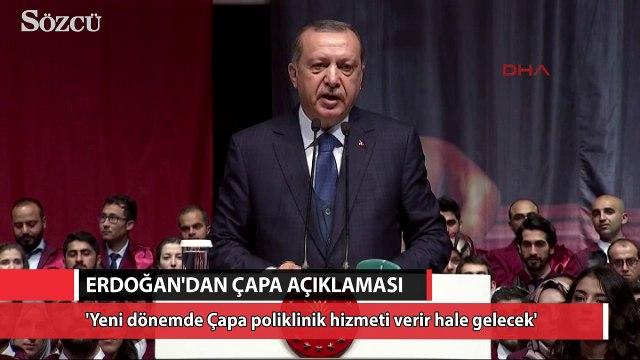 Cumhurbaşkanı Erdoğan'dan flaş 'Çapa' açıklaması