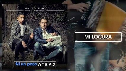 Mi Locura - Jorge Celedón y Sergio Luis Ródríguez