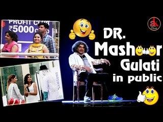 DR. Mashoor Gulati In Public || Best Prank Video Dr Mashoor Gulati || Viral Video Ak Pranks 2017