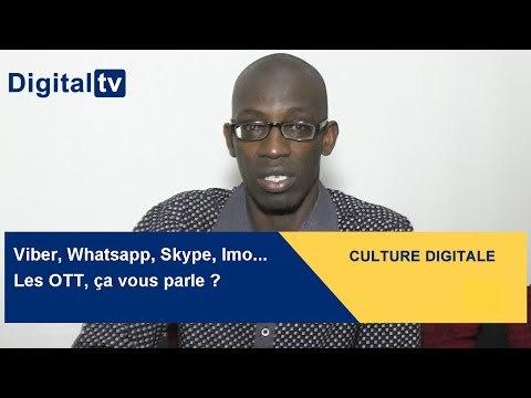 [CULTURE DIGITALE] - Viber, Whatsapp, Skype, Imo : les OTT, ça vous parle ?