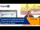 [REPORTAGE] - Lancement de Musik Bi, 1er site de téléchargement légal de musique en Afrique