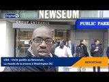 [REPORTAGE] - USA : Visite guidée au Newseum, le musée de la presse à Washington DC