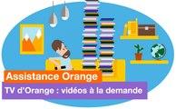 Assistance Orange - TV d'Orange : vidéos à la demande - Orange