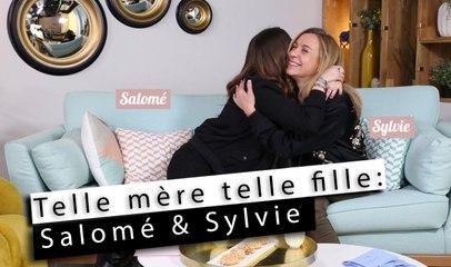 Telle mère telle fille - Salomé & Sylvie