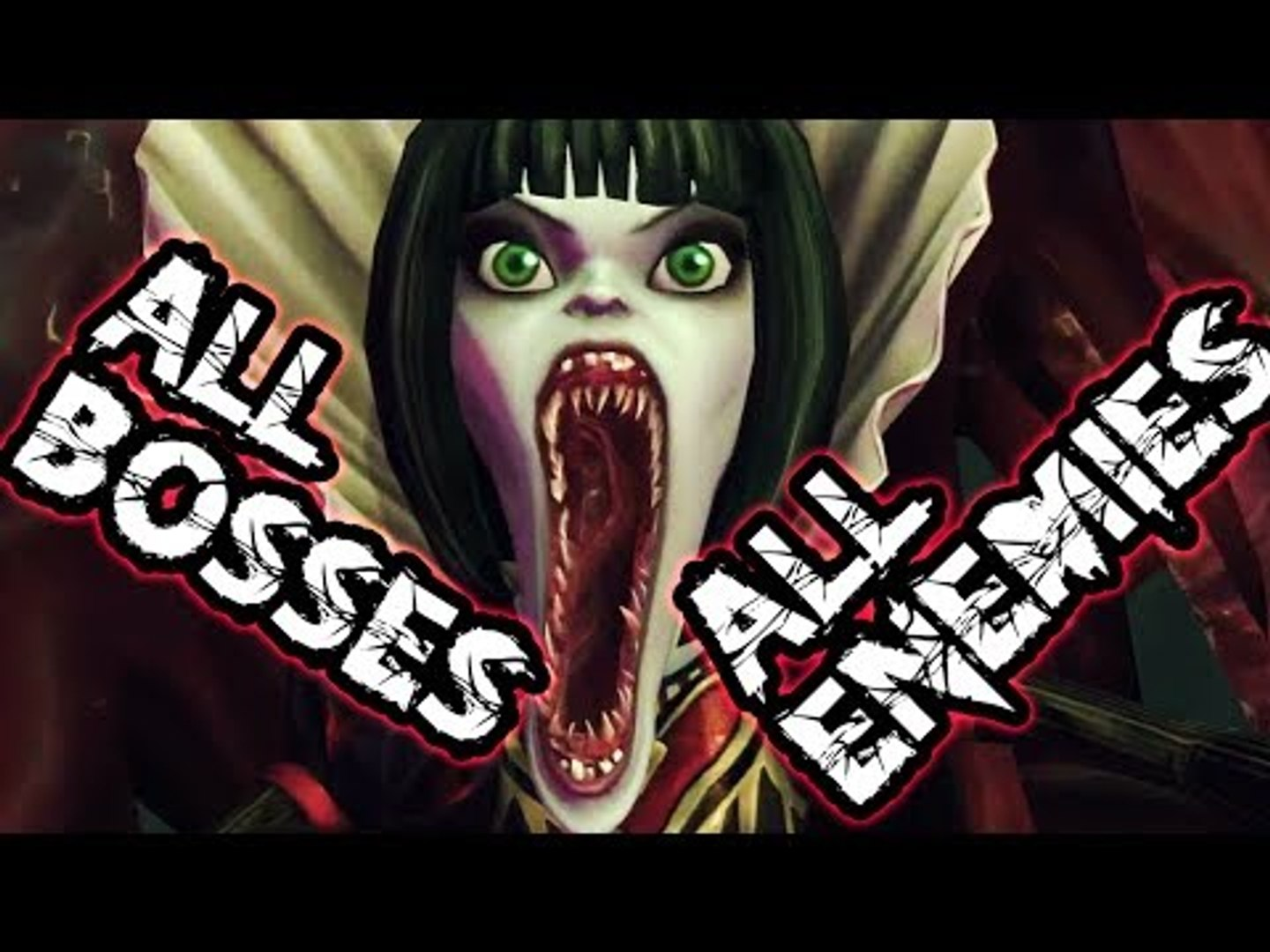 Alice Madness Returns Walkthrough Chapter 2 alice: madness returns all bosses   all enemies / final boss (ps3, x360, pc)