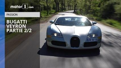 Notre essai de la Bugatti Veyron ! (partie 2/2)