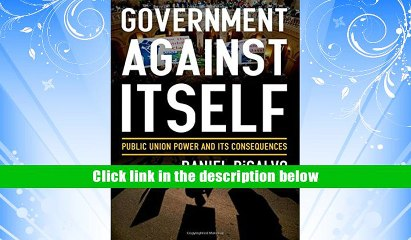 Public Union Power and Its Consequences Government against Itself