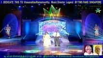I   DEDICATE  THIS  TO  ViswanathanRamamoorthy   Music Director  Legend   BY TMS FANS  SINGAPORE   (jayasambo&parameshwari)