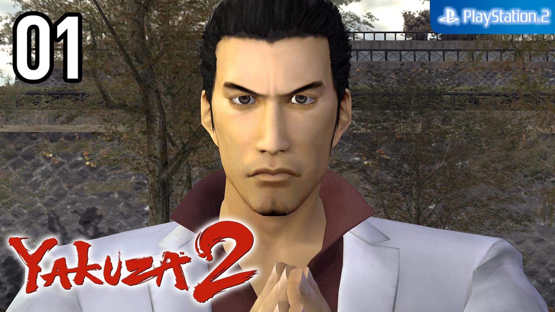 Yakuza 2 【PS2│PCSX2】 #01 │ Opening - Chapter 1 - The Bloodstained Note (Story Recap)