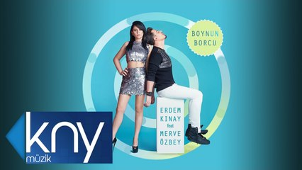 Erdem Kınay Ft. Merve Özbey - Boynun Borcu (Official Audio)