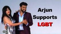 Arjun Kapoor SUPPORTS LGBT