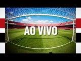 AO VIVO - Pré-jogo: São Paulo x Palmeiras