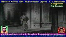 Mahakavi Kalidas  1966   Music director  Legend    K. V. Mahadevan  song  3
