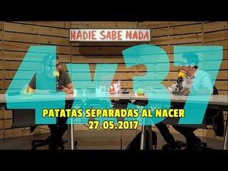 NADIE SABE NADA - (4x37): Patatas separadas al nacer