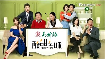 酸甜之味 第11集 Family Time Ep11 Part 2