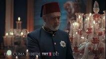 Payitaht Abdülhamid 14. Bölüm Fragmanı