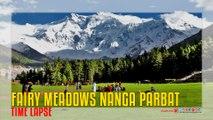 Fairy Meadows Nanga Parbat Time Lapse
