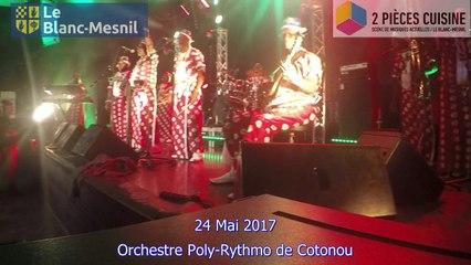 Tout Puissant orchestre Poly-Rythmo de Cotonou 24 Mai 2017
