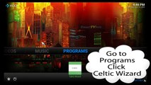 How to update Celtic Kodi using the Celtic Wizard