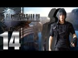 Final Fantasy XV ep14 - [Cinematic Feels]