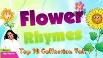 Top 10 Flower Rhymes For Kids Nursery Rhymes Collection Flower Rhymes Vol 1 | Flower Rhymes Collection | Flower Rhymes for Children | Nursery Rhymes for Kids | Most Popular Rhymes HD
