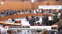 National Assembly holds confirmation hearing on intelligence chief nominee