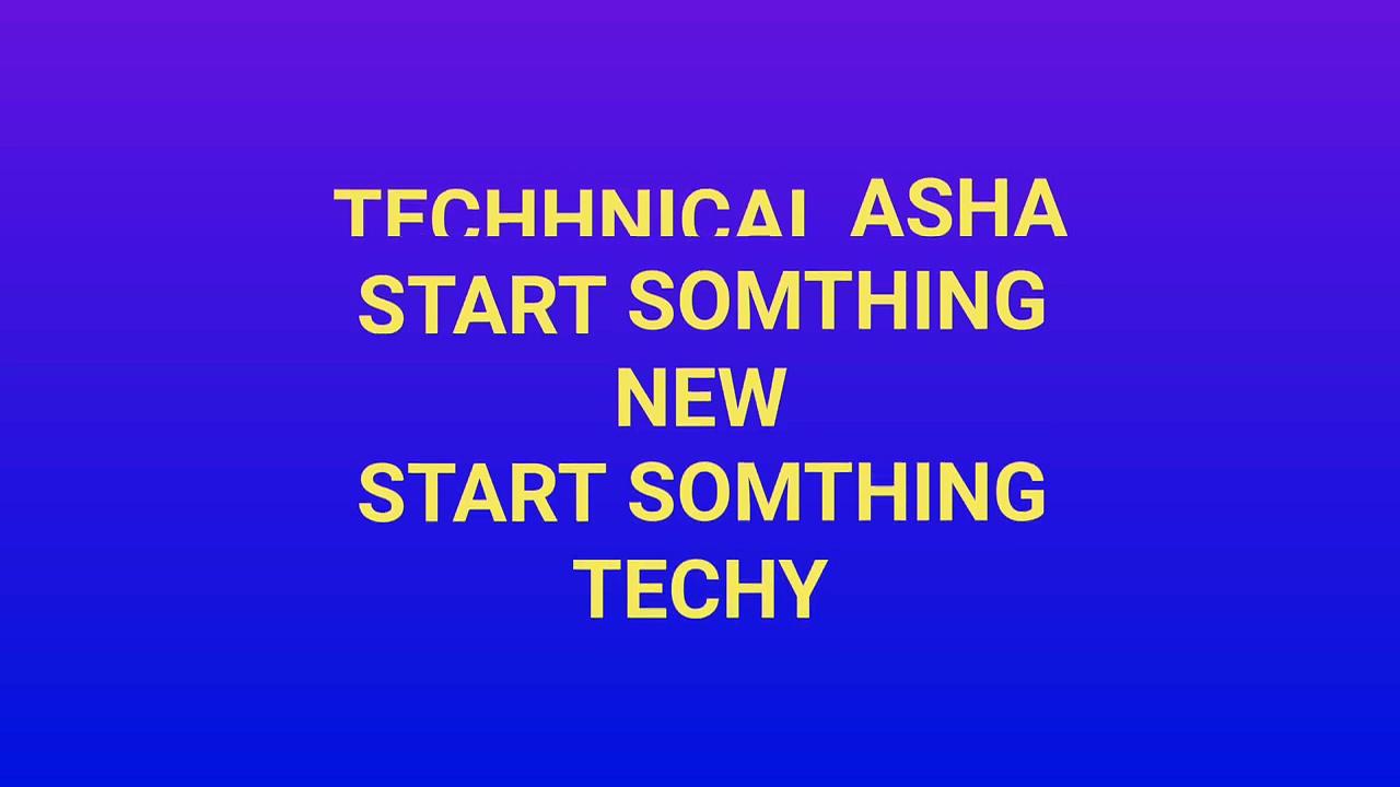 TECHNICAL ASHA TRAILER