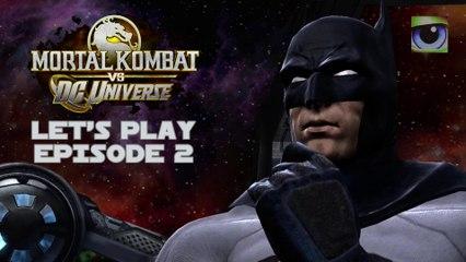 Let's Play Mortal Kombat vs. DC Universe (Xbox 360) - Episode 2