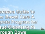 read  Dr Jensens Guide to Better Bowel Care A Complete Program for Tissue Cleansing through 2f4ba47d