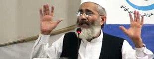 "Amir (jamaat-e-Islami) Pakistan ""Siraj-ul-Haq Brave Speech"" in mansoora lahore"