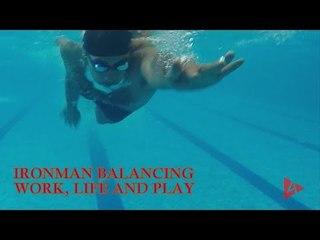 Ironman - Balancing Work Life and Play   4Play