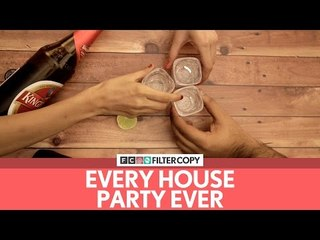 FilterCopy | Every House Party Ever (New Year's Eve)