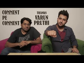 FilterCopy | Comment Pe Comment: Thanks Varun Pruthi!