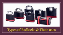Types of Padlocks and Their Uses