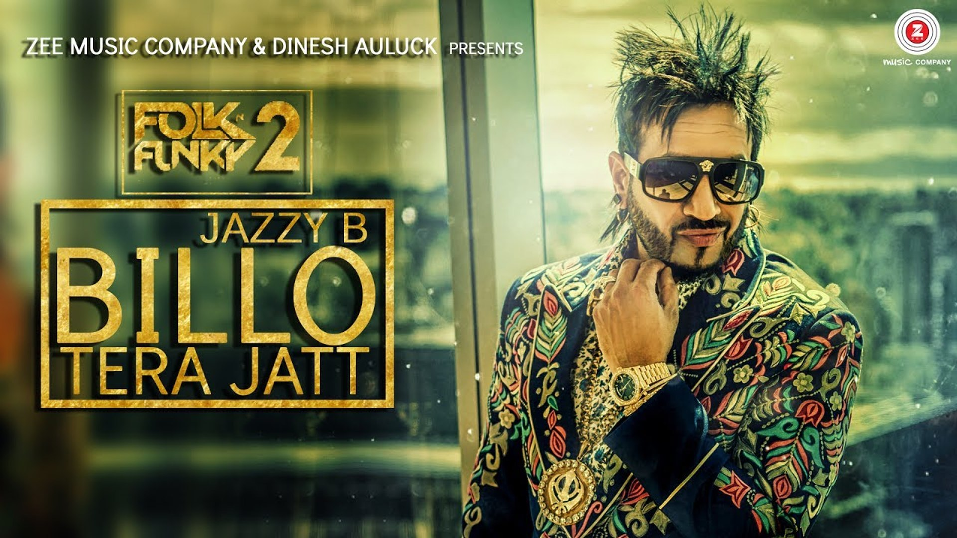 Billo Tera Jatt Full HD Official Music Video Jazzy B 2017 - Sukshinder Shinda