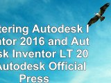 read  Mastering Autodesk Inventor 2016 and Autodesk Inventor LT 2016 Autodesk Official Press f7f0b5c6